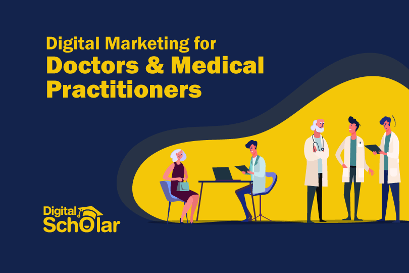 Digital Marketing for Doctors and Medical Practitioners