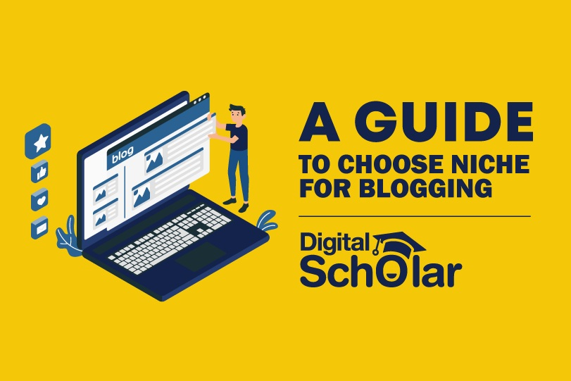 A Guide to Choosing a Niche for Blogging