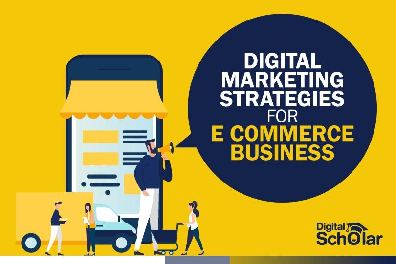 Digital marketing strategies for e-commerce business
