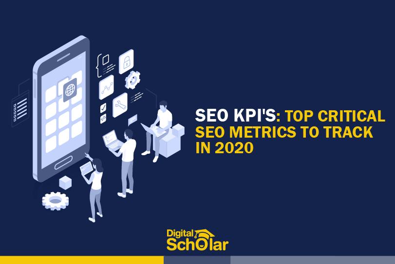 SEO KPI's Top 9 Critical SEO Metrics to Track in 2020