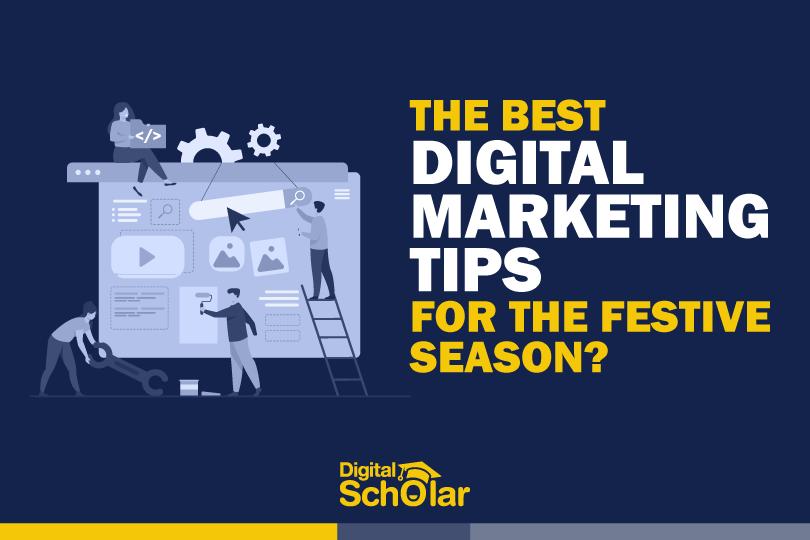 best digital marketing tips festive season