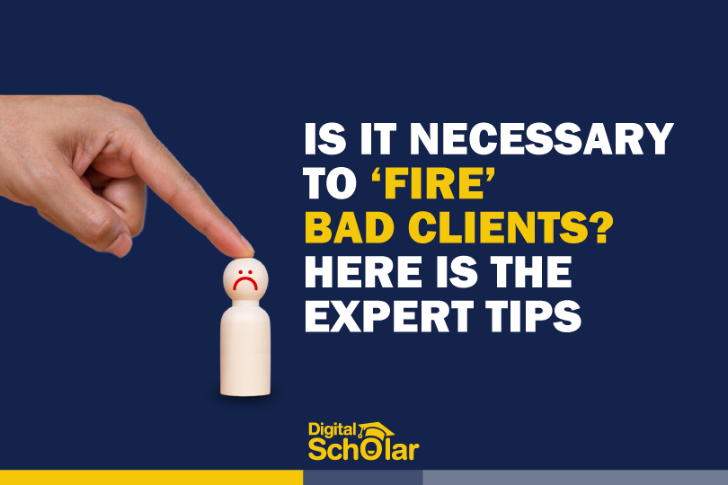 is it necessary to fire bad clients