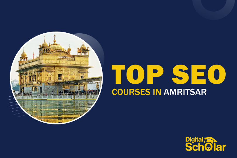 Top 10 SEO Courses in Amritsar with SEO Placement Assistance