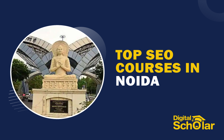 Top 10 SEO Courses in Noida To Improve Your SEO Skills